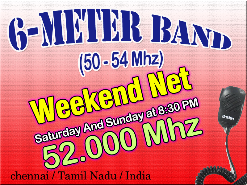 amateur radio vhf nets, 6 Meter Band, 54 Mhz, Chennai, Tamil Nadu, India, DStar, Digital , repeater, Ham Radio, ஹாம் ரேடியோ